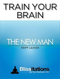 The New Man Blissitation