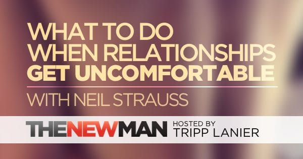 179 The Truth About Relationships – Neil Strauss