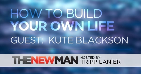 183 How to Build Your Own Life – Kute Blackson
