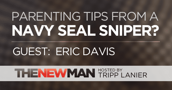 190 Can a SEAL Sniper Teach Parenting? – Eric Davis