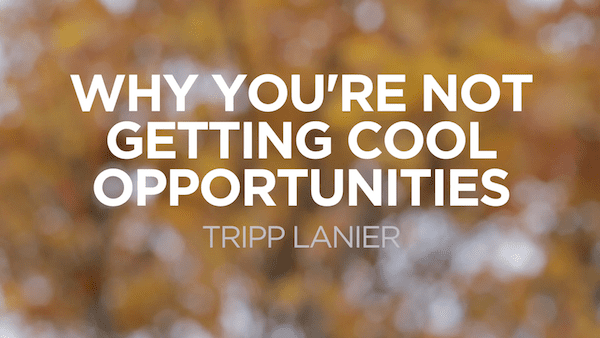 Why You're Not Getting Cool Opportunities: How to Sell Yourself Better Than an Elevator Pitch