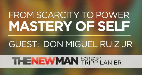 198 Understanding the Mastery of Self – Don Miguel Ruiz Jr