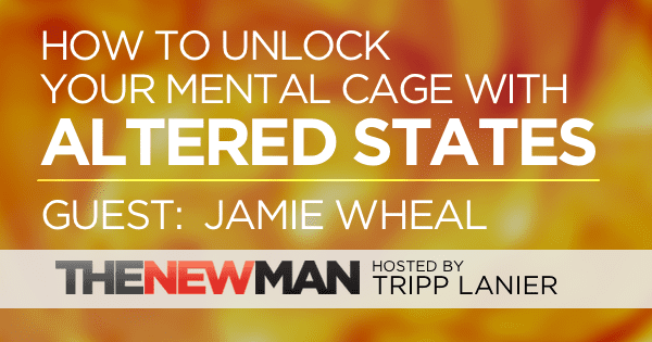 197 How to Benefit from Altered States – Jamie Wheal Stealing Fire