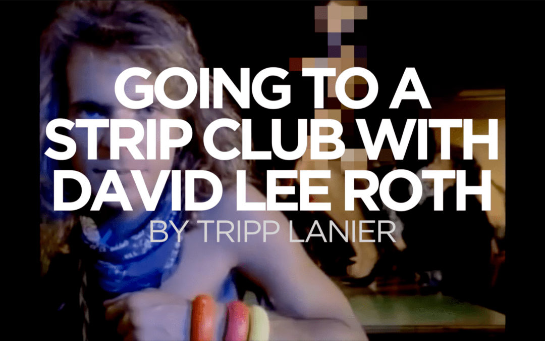 David Lee Roth at a Strip Club – How To Have More Energy And Passion