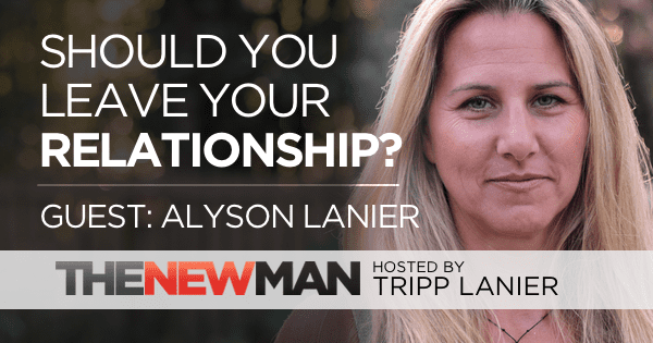 201 Should You Leave Your Relationship? — Alyson Lanier