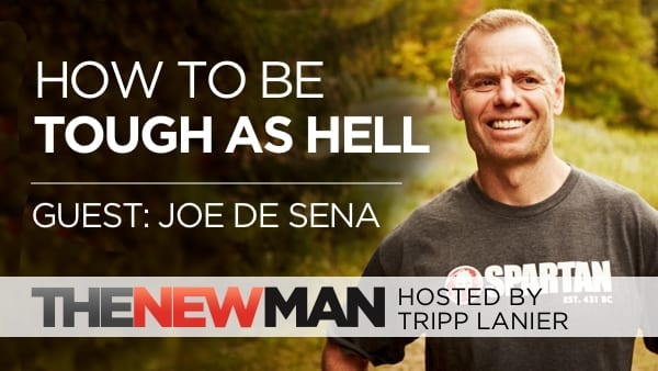 205 How to Be Tough As Hell – Joe De Sena Spartan Race