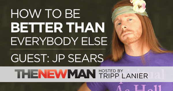 203 How to Be Better Than Everybody Else – JP Sears