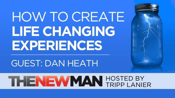 209 How to Create Life Changing Experiences – Dan Heath co-author of The Power of Moments