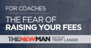 Fear of Raising Fees in Coaching