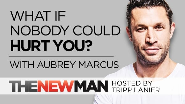 215 What if Nobody Could Hurt You? — Aubrey Marcus