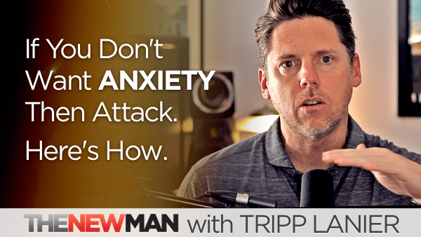 Anxiety: If You Don't Want Anxiety Then Attack