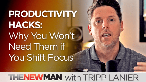 Productivity Hacks: Why You Won't Need Them If You Shift Focus