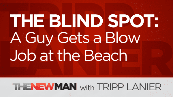 The Blind Spot: Watching a Guy Get a BJ at the Beach