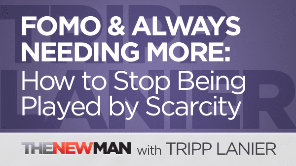 FOMO, Scarcity, and the Need for More, More, MORE