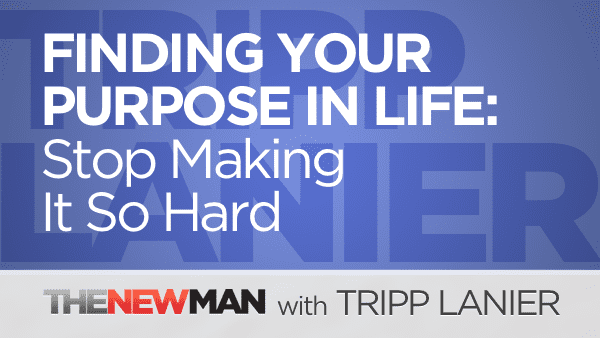 Finding Your Purpose in Life – Stop Making it So Hard