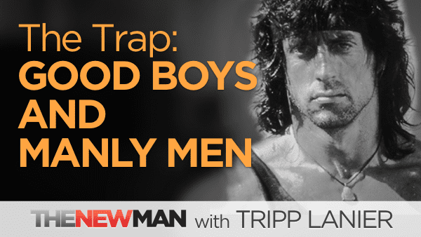 Manliness – How Good Boys Become Manly Men