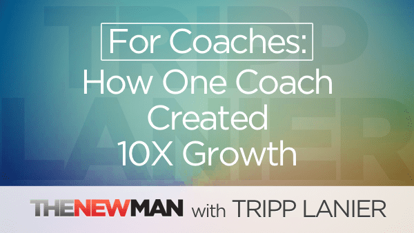 For Coaches: Why Most Coaches Won't Experience 10X Growth
