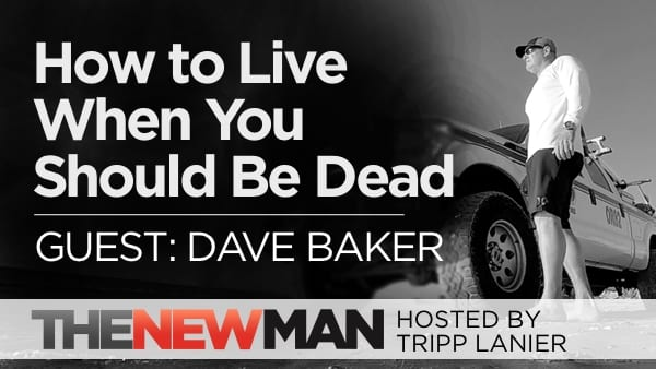 222 How to Live When You Should Be Dead — Dave Baker