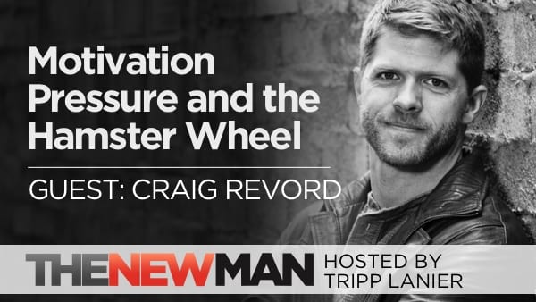 224 Motivation, Pressure, and Getting Off the Hamster Wheel — Craig Revord