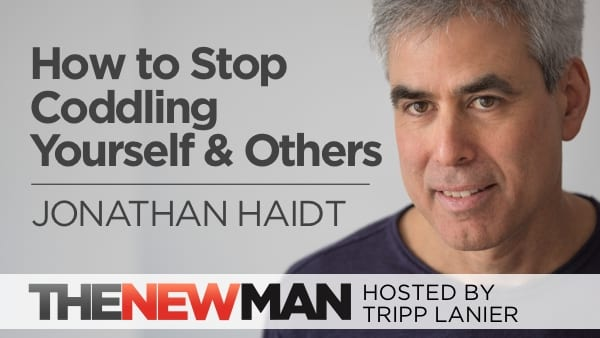 225 How to Stop Coddling Yourself and Others – Jonathan Haidt