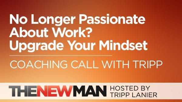 226 Stuck: No Longer Passionate About Your Work? Time to Upgrade Your Mindset