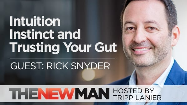 227 Intuition and Trusting Your Gut – Rick Snyder