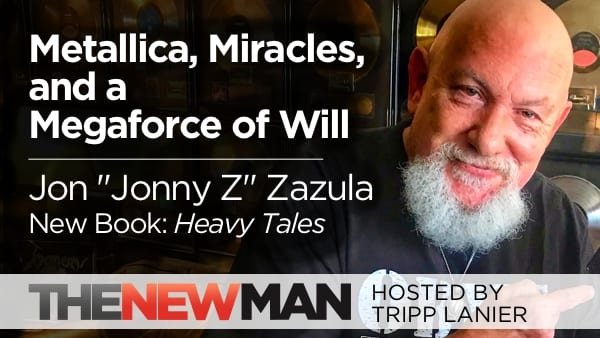 "Metallica, Miracles, and the Megaforce of Will — Jon ""Jonny Z"" Zazula"