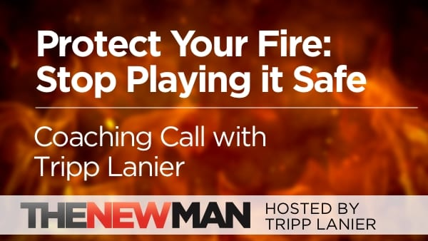 How to Stop Playing it Safe – Coaching Call with Tripp Lanier
