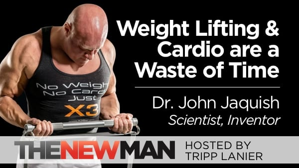 Are Weight Lifting and Cardio a Waste of Time? — Dr. John Jaquish