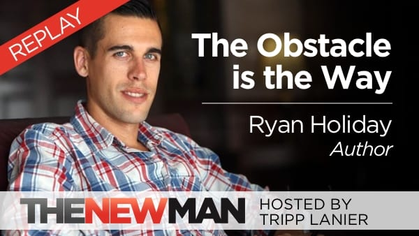 The Obstacle is the Way (Replay) – Ryan Holiday