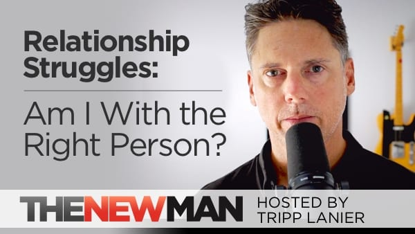 Am I With the Right Person? — Tripp Lanier