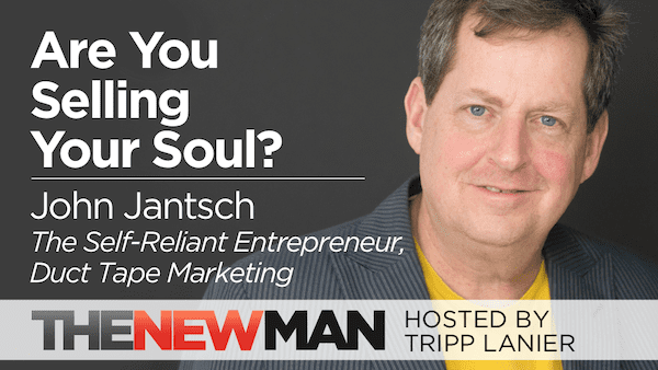 Are You Selling Your Soul? — John Jantsch
