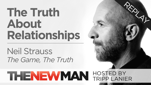The Truth About Relationships – Neil Strauss (Replay)