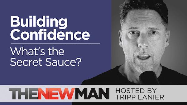 Build Confidence: There is No Secret Sauce — Tripp Lanier