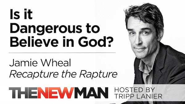 Is Believing in God Dangerous? — Jamie Wheal, Recapture the Rapture